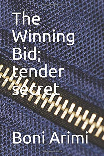 The Winning Bid; tender secret