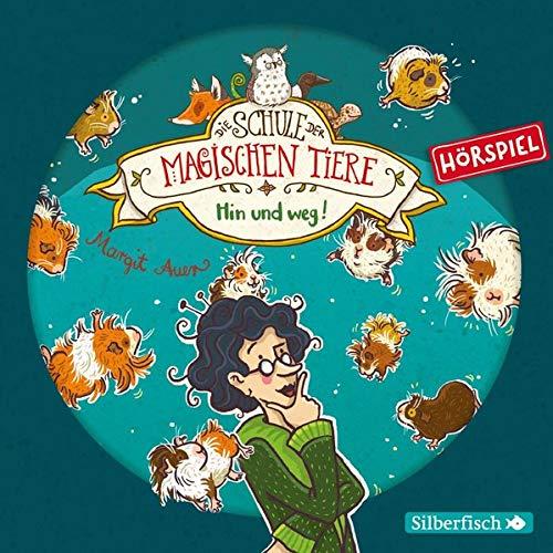 Die Schule der magischen Tiere - Hörspiele 10: Hin und weg! Das Hörspiel: 1 CD