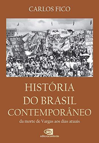 História do Brasil contemporâneo: Da morte de Vargas aos dias atuais