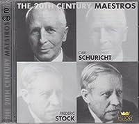 THE 20TH CENTURY MAESTROS / SCHURICHT ・ STOCK