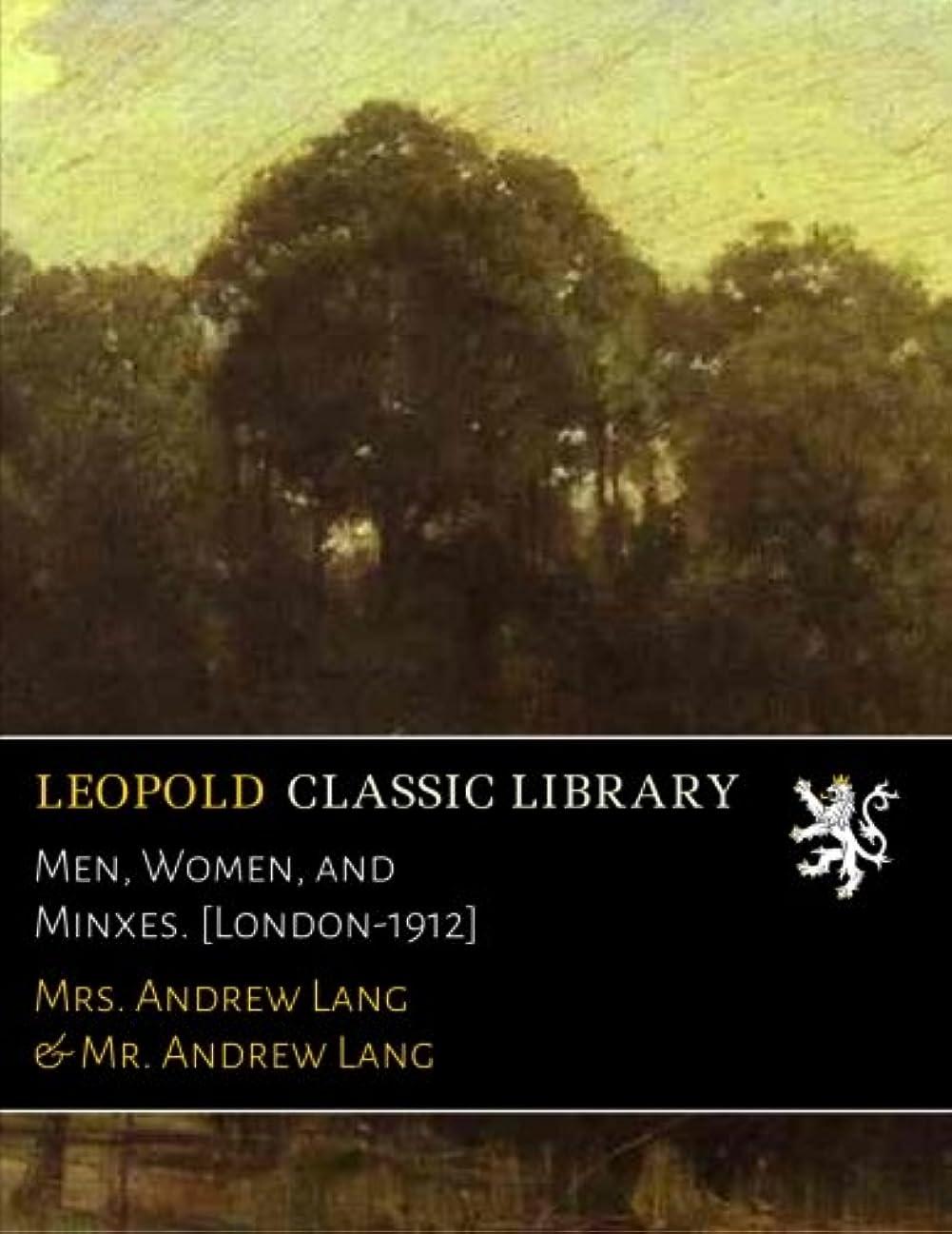 ポルノ西窓Men, Women, and Minxes. [London-1912]