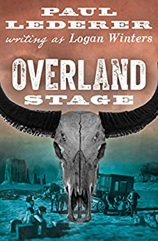 Overland Stage by [Paul Lederer]