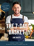 The 7-Day Basket: The no-waste cookbook that everyone is talking about (English Edition)