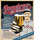 Homebrew All-Stars: Top Homebrewers Share Their Best Techniques and Recipes (English Edition)