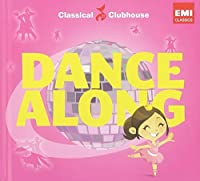 Dance Along (Classical Clubhouse)