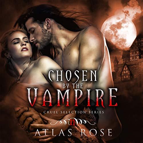 Couverture de Chosen by the Vampire (Gothic Romance)