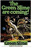 Green Slime Movie Poster (11 x 17 Inches - 28cm x 44cm) (1969) Style A -(Robert Horton)(Richard Jaeckel)(Luciana Paluzzi)(Bud Widom)(Ted Gunther)(Robert Dunham)