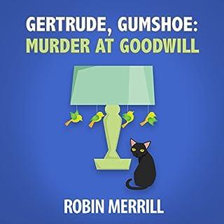 Gertrude, Gumshoe: Murder at Goodwill audiobook cover art