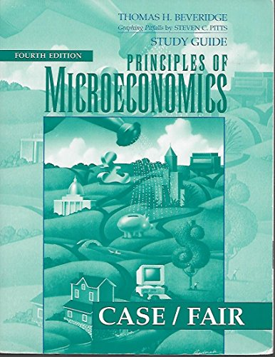 Study Guide: Principles of Microeconomics (Case/Fair)