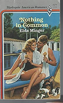 Nothing In Common (Harlequin American Romance, No 229) 0373162294 Book Cover