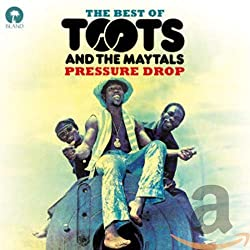 Pressure Drop: Best of Toots & the Maytals