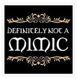 Definitely not a Mimic Dungeons Crawler and Dragons Slayer Inspired Decal Sticker - Sticker Graphic - Auto, Wall, Laptop, Cell, Truck Sticker for Windows, Cars, Trucks