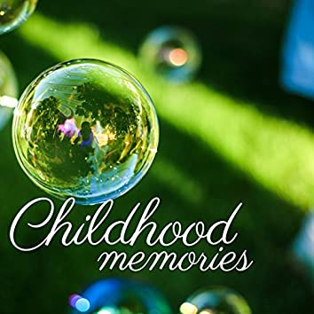 Childhood Memories - Classical Music