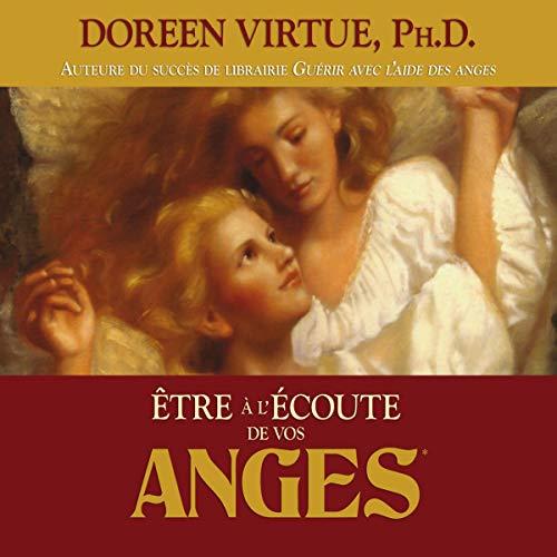 Couverture de Être à l'écoute de vos anges
