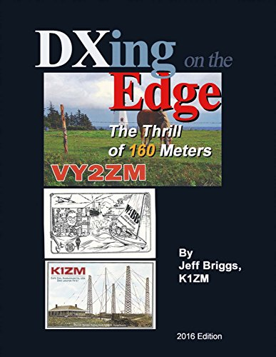 Dxing On the Edge: The Thrill of 160 Meters (1)