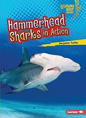 Hammerhead Sharks in Action (Lightning Bolt Books ® ? Shark World)