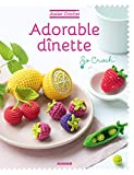 Adorable dînette (Atelier crochet) (French Edition)