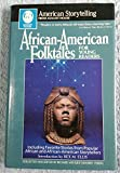 African-American Folktales for Young Readers: Including Favorite Stories from African and African-American Storytellers (American Storytelling)