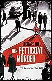 Der Petticoat-Mörder: Fred... von Leonard Bell