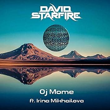 Oj Mome (ft. Irina Mikhailova)