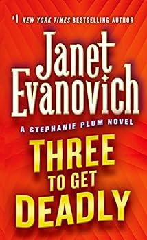 Mass Market Paperback Three to Get Deadly (Stephanie Plum, No. 3) (Stephanie Plum Novels) Book