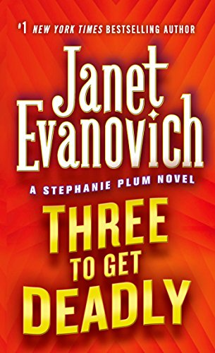 Three to Get Deadly (Stephanie Plum Novels)の詳細を見る