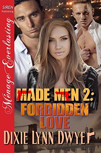 Made Men 2: Forbidden Love (Siren Publishing Menage Everlasting) (English Edition)