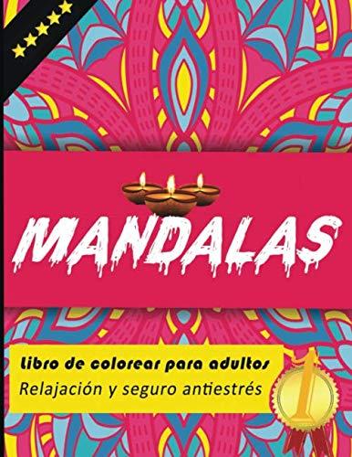 mandalas libro de colorear para adultos relajación y seguro antiestrés: mandalas para colorear o regalar a un amigo o pariente cercano. Este libro ... contiene 105 páginas para el máximo placer.