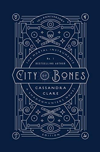 City of Bones. The Mortal Instruments 01. 10th Anniversary Edition