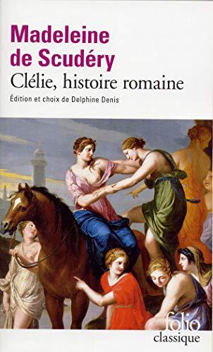 Clélie, histoire romaine (Folio (Gallimard))