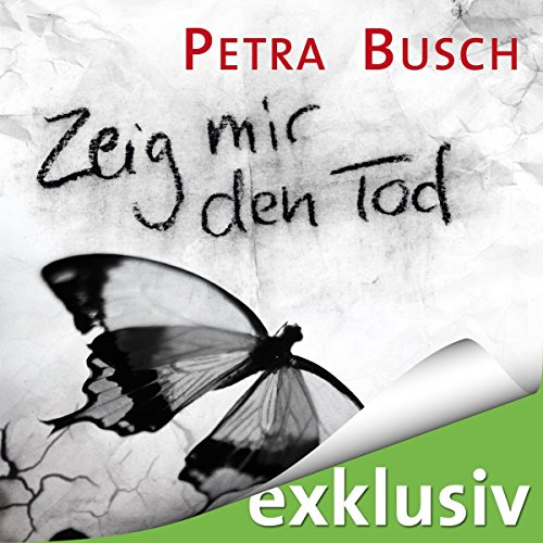 Zeig mir den Tod audiobook cover art