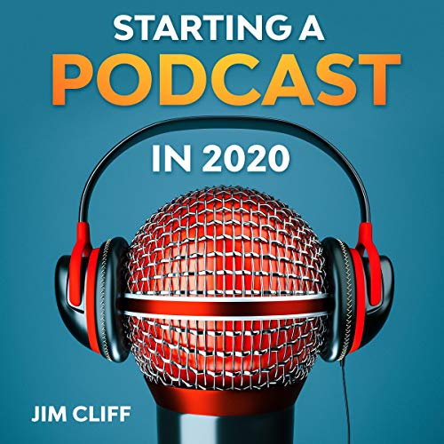 Starting a Podcast in 2020 cover art