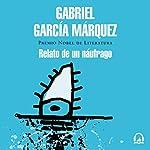 Relato de un náufrago [Story of a Castaway] audiobook cover art