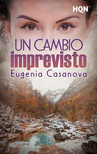 Un cambio imprevisto de Eugenia Casanova