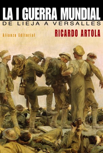 La Primera Guerra Mundial: De Lieja a Versalles (Libros Singulares (Ls))