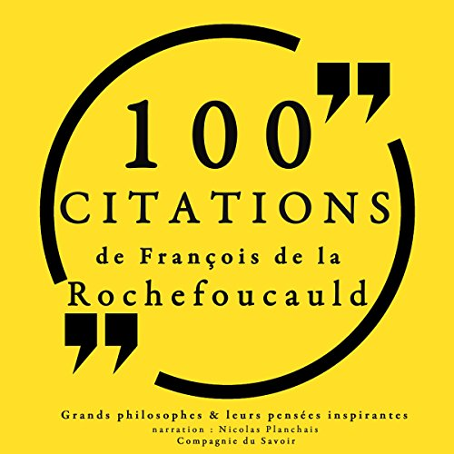 Couverture de 100 citations de François de La Rochefoucauld
