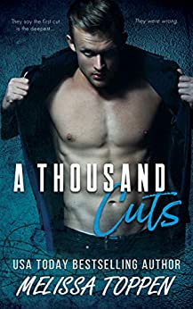A Thousand Cuts by [Melissa Toppen]