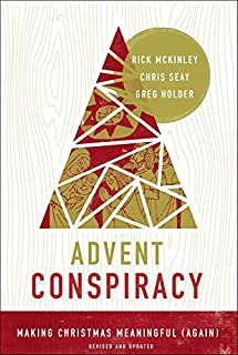Advent Conspiracy: Making Christmas Meaningful (Again)