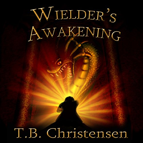Wielder's Awakening audiobook cover art