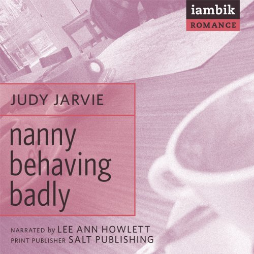 Nanny Behaving Badly audiobook cover art