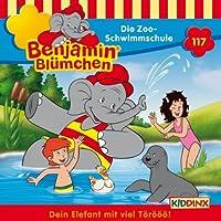Die Zoo-Schwimmschule (Benjamin Blümchen 117) Hörbuch
