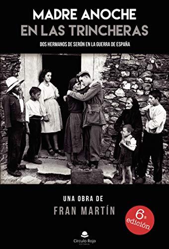 Madre anoche en las trincheras eBook: Fran Martín: Amazon.es: Tienda Kindle