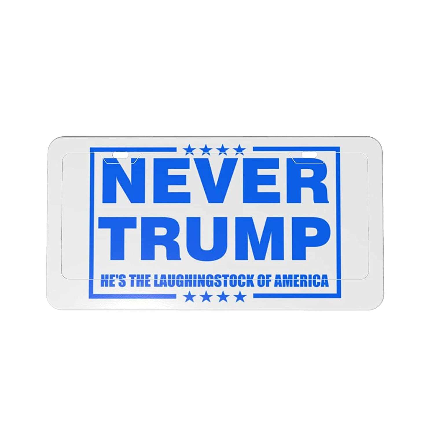 Never Trump He's The Max 60% OFF Louisville-Jefferson County Mall Laughingstock of Aluminum License America