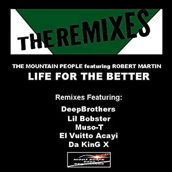 Life For The Better: The Remixes