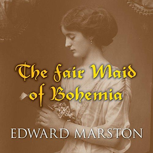 The Fair Maid of Bohemia cover art