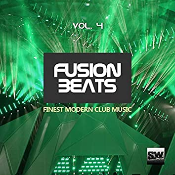 Fusion Beats, Vol. 4 (Finest Modern Club Music)