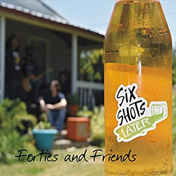 Forties and Friends
