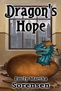 Dragon's Hope (Dragon Eggs Book 2) by [Emily Martha Sorensen]