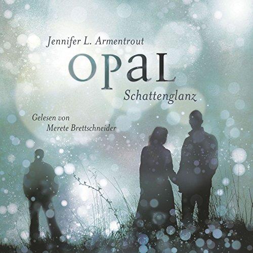 Opal. Schattenglanz - Obsidian 3, Kapitel 152