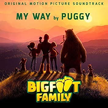 """My Way (From """"Big Foot Family"""" Original Motion Picture Soundtrack)"""